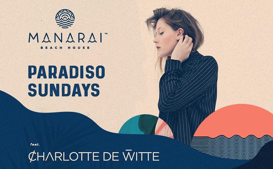 Paradiso Sundays feat. Charlotte de Witte - From the mainstage of Tomorrowland to the beachfront of Manarai!