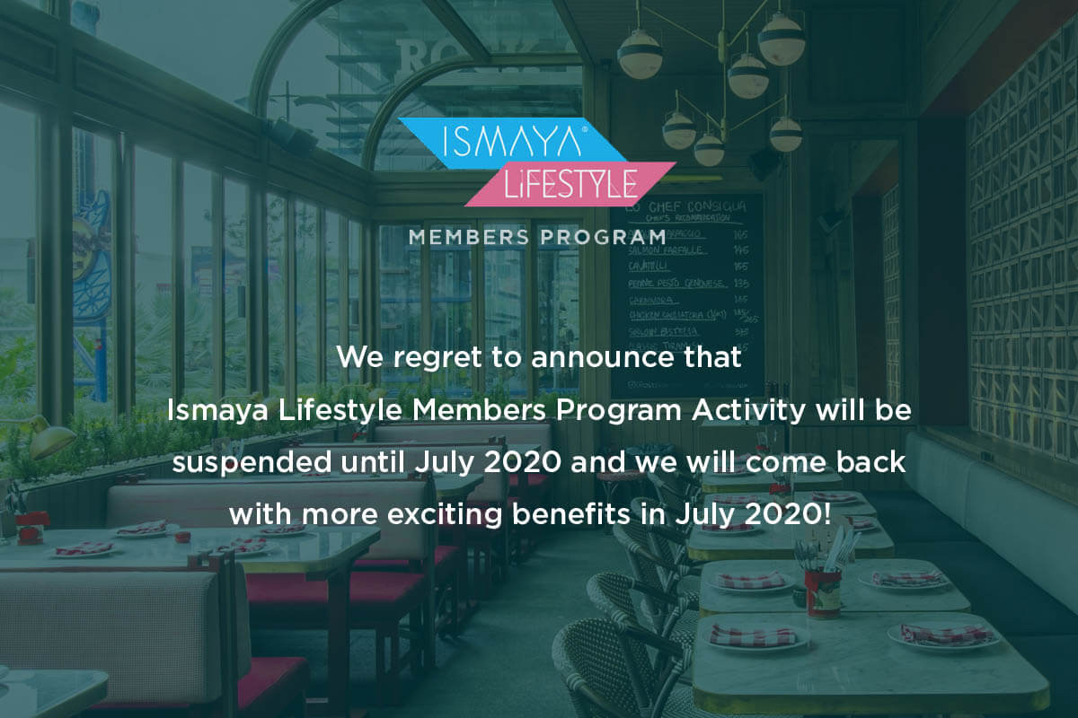 ISMAYA LIFESTYLE MEMBERS PROGRAM ANNOUNCEMENT